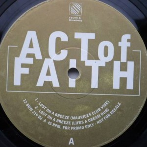 Act Of Faith - Lost On A Breeze - 4th & Broadway - 12 BRW 319 DJ