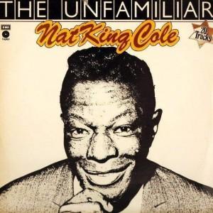 Nat King Cole - The Unfamiliar Nat King Cole - Capitol Records - E-ST 23480