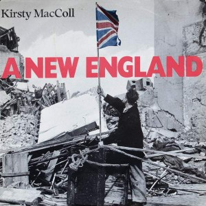 Kirsty MacColl - A New England - Stiff Records - BUYIT 216, Stiff Records - Buy it 216