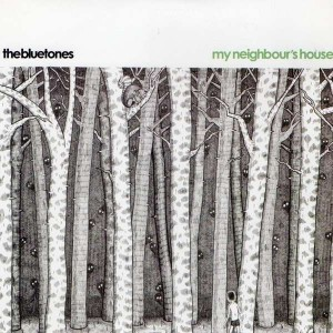 The Bluetones - My Neighbour's House - Cooking Vinyl - FRY 280