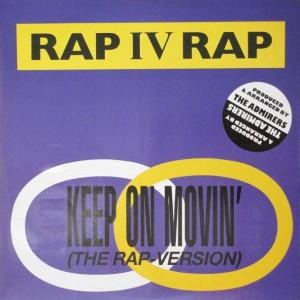 Rap IV Rap - Keep On Movin' (The Rap Version) - ZYX Records - ZYX 6187-12