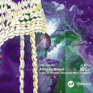 Urban Sound Gallery Presents African Blues - Color In Rhythm Stimulate Mind Freedom - Distance - Di 1131