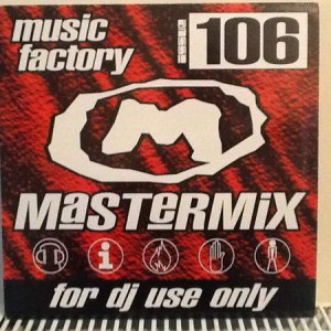 Various - Music Factory Mastermix - Issue 106 - Music Factory - MFMM106