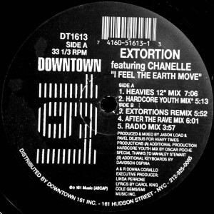 Extortion Featuring Chanelle - I Feel The Earth Move - Downtown 161 - DT1613