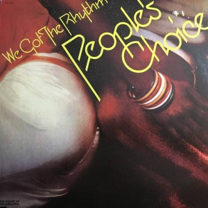 People's Choice - We Got The Rhythm - Philadelphia International Records - PIR 81370