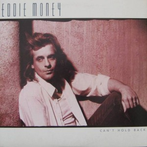 Eddie Money - Can't Hold Back - Columbia - C 40096