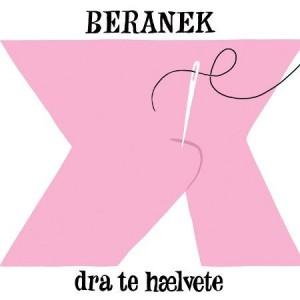 Beranek - Dra Te Hælvete  - Olsen - OLS012