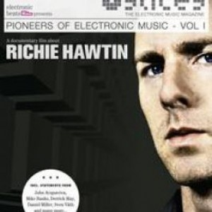 Richie Hawtin - Slices - Pioneers Of Electronic Music - Vol. I - A Documentary Film About Richie Hawtin - Electronic Beats - EB-DVD-SP001