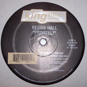 Reggie Hall - Privately - King Street Sounds - KSS 1025