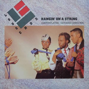 Loose Ends - Hangin' On A String (Contemplating) (Extended Dance Mix) - Virgin - VS 748 12