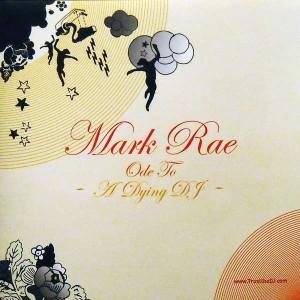 Mark Rae - Ode To A Dying DJ - Trust The DJ - TTDJ 056