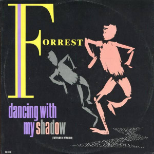 Forrest - Dancing With My Shadow (Extended Version) - CBS - TA 3913
