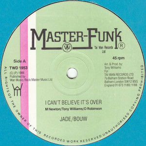 Jade , Bo Kool - I Can't Believe It's Over - Master Funk Records - TWD 1953