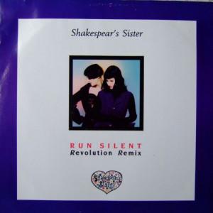 Shakespear's Sister - Run Silent (Revolution Remix)  - FFRR - FXR 119, FFRR - 886 781-1