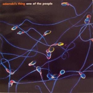 Adamski's Thing - One Of The People - ZTT - ZTT 101 T