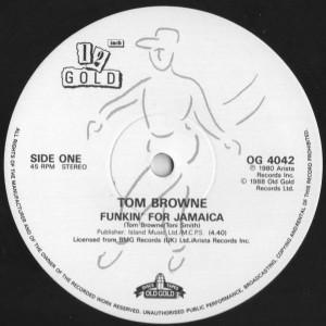 Tom Browne - Funkin' For Jamaica / Rockin' Radio - Old Gold - OG 4042