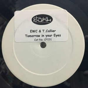 East West Connection Featuring Terry Callier - Tomorrow In Your Eyes - Chillifunk Records - CF 031