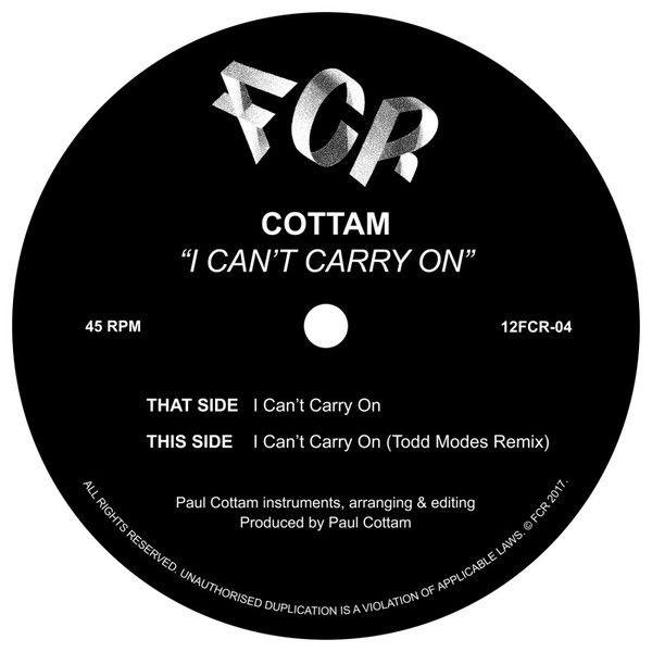 Cottam - I Can't Carry On - FCR - 12FCR-04
