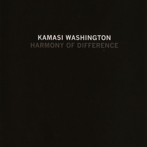 Kamasi Washington - Harmony Of Difference - Young Turks - YT171