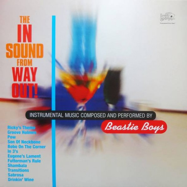 Beastie Boys - The In Sound From Way Out! - Capitol Records - 602557727920