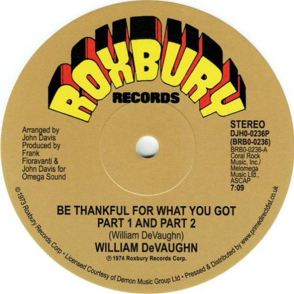 William DeVaughn - Be Thankful For What You Got - Roxbury Records - DJH0-0236P