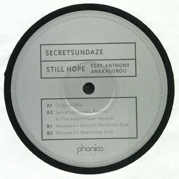 Secretsundaze Feat. Anthony Anaxagorou - Still Hope - Phonica Records - PHONICA022