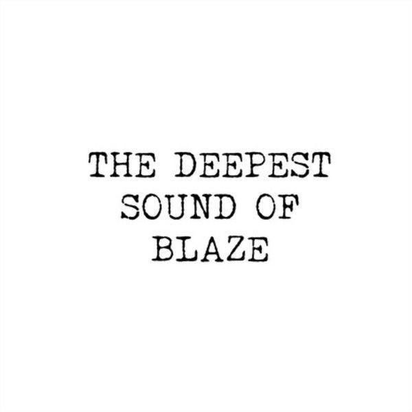 Blaze - The Deepest Sound Of Blaze - Groovin Recordings - GR1235