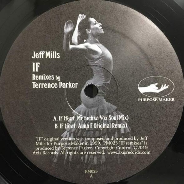 Jeff Mills - If Remixes - Purpose Maker - PM025