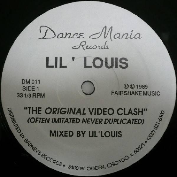 Lil' Louis - The Original Video Clash - Dance Mania - DM 011