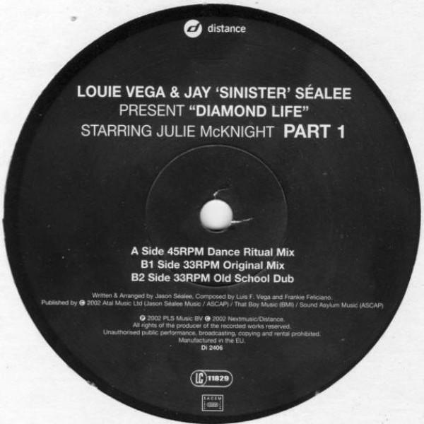 "Louie Vega & Jay ""Sinister"" Sealée Starring Julie McKnight - Diamond Life (Part 1) - Distance - Di 2406"