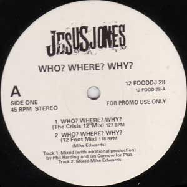 Jesus Jones - Who? Where? Why? - Food - 12 FOOD DJ  28