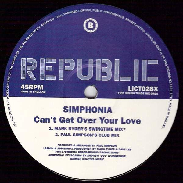 Simphonia - Can't Get Over Your Love - Republic Records - LICT028X