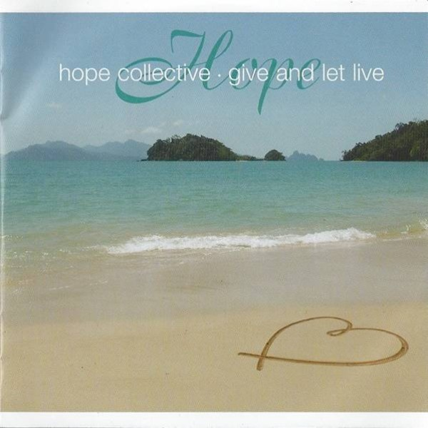 Hope Collective - Give And Let Live - Expansion - CDS EXP 95