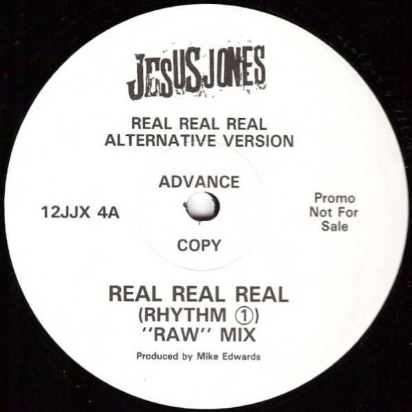 Jesus Jones - Real, Real, Real (Alternative Version) - Food - 12JJX 4