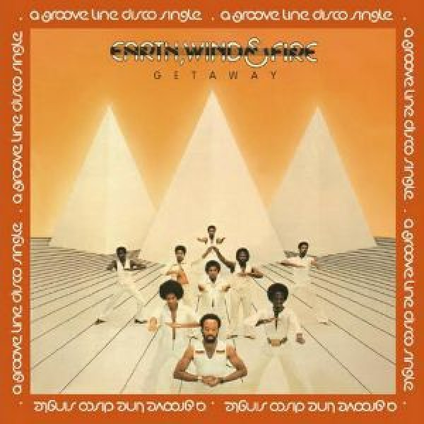 Earth, Wind & Fire - Getaway  - Groove Line Records - GLR12 0007