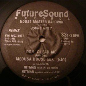 Terry Baldwin Featuring Paris Grey - Don't Lead Me (Remix) - Future Sound R & R Records - FSR 1002